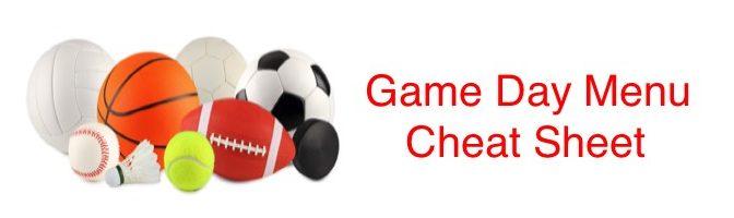 Game Day Menu Cheat Sheet