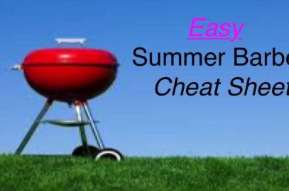 Easy Summer Barbecue Cheat Sheet